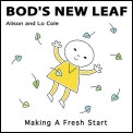 'Bod's New Leaf' - by Lo & Alison Cole