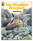 'The Weather Forecast' by John Ryan
