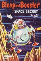 Bleep & Booster's Space Secret by Tim