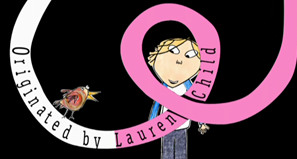 """Charlie and Lola"" by Lauren Child - brought to life by Tiger Aspect"