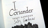 """I, Coriander"" - signed edition"