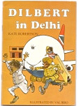 Dilbert in Delhi by Kate Robertson