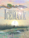 """The Cry of the Icemark"" by Stuart Hill"