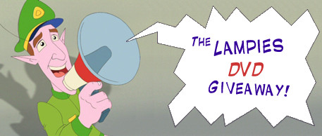 The Lampies DVD Giveaway at Toonhound