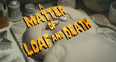 """A Matter of Loaf and Death"" (Aardman Animations Ltd)"