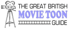 The Great British Movie Toon Guide