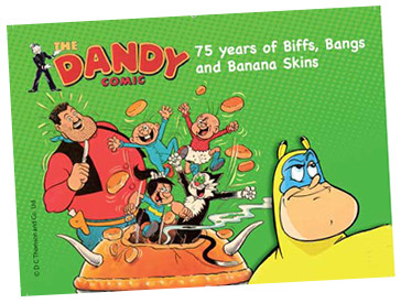"""The Dandy: 75 Years of Biffs, Bangs and Banana Skins"" at The Cartoon Museum"