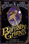 """Barnaby Grimes: Curse of the Nightwolf"" by Paul Stewart & Chris Riddell"