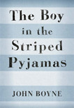 """The Boy in the Striped Pyjamas"" by John Boyne"