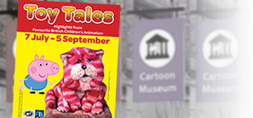 Toy Tales at The Cartoon Museum