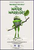 Water Warriors - from Graham Ralph Silver Fox Films...
