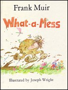 'What-a-Mess' by Frank Muir